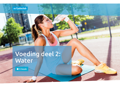 E-book Fysioclub: Voeding deel 2: Water. Lees er alles over in dit e-book